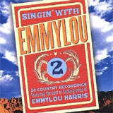 Singin' With Emmylou - Vol 2