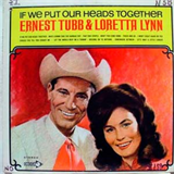 If We Put Our Heads Together (With Ernest Tubb)