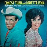 Mr. & Mrs. Used To Be (With Ernest Tubb)