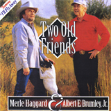Two Old Friends (With Albert E. Brumley)