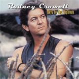 Many A Long & Lonsome Highway - Rodney Crowell
