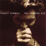 Rodney Crowell - 02 - The Rock of My Soul