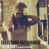 Everything Has Changed (Remix) (Feat. Ed Sheeran)