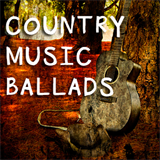 Country Music Ballads